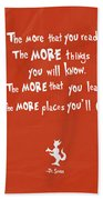 The More You Read Beach Towel
