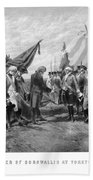 The Surrender Of Cornwallis At Yorktown Beach Towel