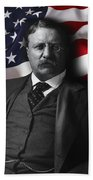 Theodore Roosevelt 26th President Of The United States Beach Towel