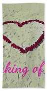 Thinking Of You Card Beach Towel