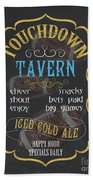 Touchdown Tavern Beach Towel