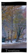 Transitions Autumn To Winter Snow Poster Beach Towel