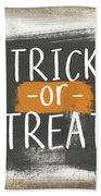 Trick Or Treat Sign- Art By Linda Woods Beach Towel