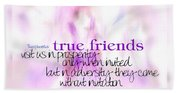 True Friends Beach Towel