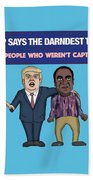 Trump Says The Darndest Things Beach Towel