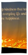 Truth And Happiness Beach Towel