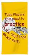 Tubas Practice When They Eat Beach Towel