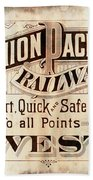 Union Pacific Railroad - Gateway To The West  1883 Beach Towel