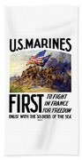 Us Marines - First To Fight In France Beach Towel by War Is Hell Store