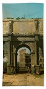 View Of The Arch Of Constantine With The Colosseum Beach Towel