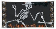 Welcome Ghoulish Guests Beach Towel