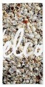 Welcome Seashell Background Beach Towel