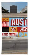 Welcome To Historic Sixth Street Is A Famous Mural Located At 6th Street And I-35 Frontage Road, Austin, Texas - Stock Image Beach Towel
