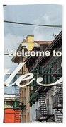 Welcome To Little Italy Sign In Lower Manhattan. Beach Towel