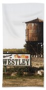 Welcome To Westley Beach Towel
