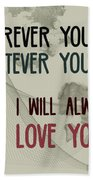 Wherever You Go Beach Towel