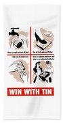 Win With Tin -- Ww2  Beach Towel