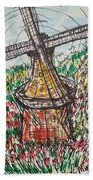 Windmill And Tulips  Beach Towel