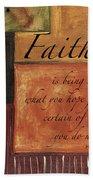 Words To Live By Faith Beach Towel
