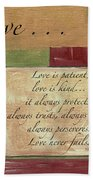 Words To Live By Love Beach Towel