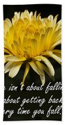 Yellow Flower With Inspirational Text Beach Towel