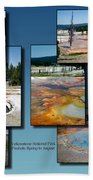 Yellowstone Park Firehole Spring In August Collage Beach Towel