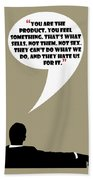You Are The Product - Mad Men Poster Don Draper Quote Beach Towel