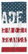 Made In Armorel, Arkansas Beach Towel