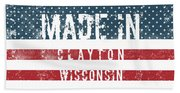 Made In Clayton, Wisconsin Beach Towel