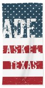 Made In Haskell, Texas Beach Towel