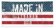 Made In Lebanon, Ohio Beach Towel