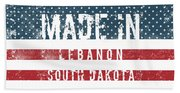 Made In Lebanon, South Dakota Beach Towel