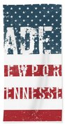 Made In Newport, Tennessee Beach Towel