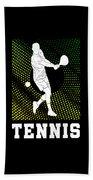 Tennis Player Tennis Racket I Love Tennis Ball Beach Towel