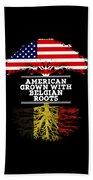 American Grown With Belgian Roots Beach Towel