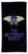 The Butterfly Effect II Beach Towel