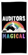 Auditors Are Magical Beach Towel