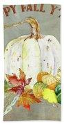 Autumn Celebration - 4 Happy Fall Y'all White Pumpkin Fall Leaves Gourds Beach Towel