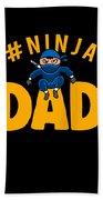 Birthday Ninja Party Dad Apparel Beach Towel