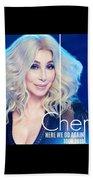 Cher Here We Go Again 2019 Beach Towel