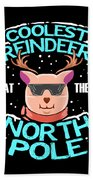 Coolest Reindeer At The North Pole Beach Towel