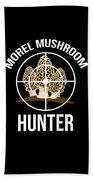 Funny Mushroom Morel Mushroom Hunter Gift Beach Towel