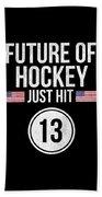 Future Of Ice Hockey Just Hit 13 Teenager Teens Beach Towel