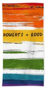 Happy Thoughts Rainbow- Art By Linda Woods Beach Towel
