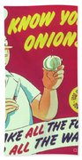 Know Your Onions Beach Towel