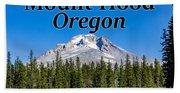Mount Hood Oregon In Fall Beach Towel
