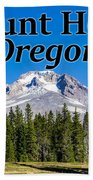 Mount Hood Oregon In Fall Beach Towel