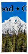 Mount Hood Oregon In Winter 02 Beach Towel