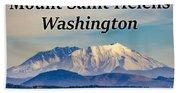 Mount Saint Helens Washington Beach Towel