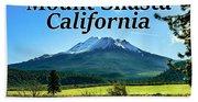 Mount Shasta California Beach Towel